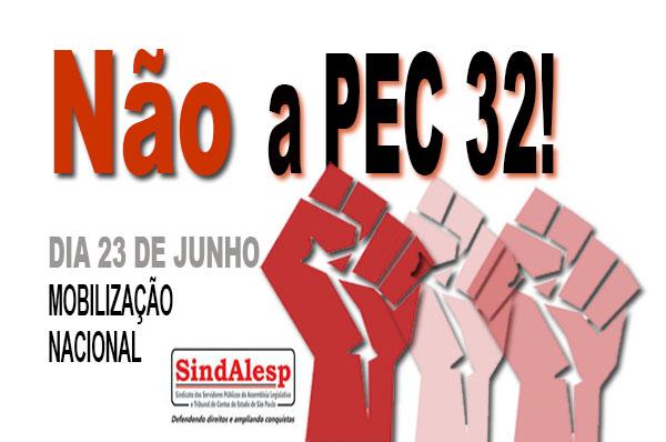 Participe da mobilização nacional contra a PEC 32