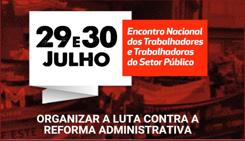 Entidades sindicais apertam o cerco contra a aprovação da PEC 32